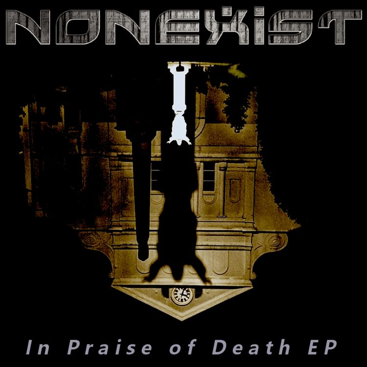 Nonexist-In_Praise_of_Death_EP-COVERART